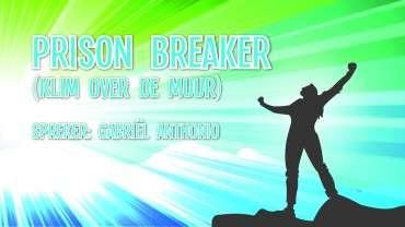 Prisonbreaker