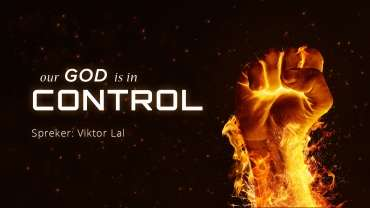 01 - themaslide - Our God is in controle - Vikor Lal